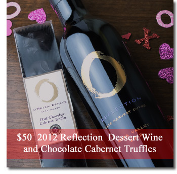2012 Reflection, Dessert Wine (375ml) & Chocolate Cabernet Truffles $50
